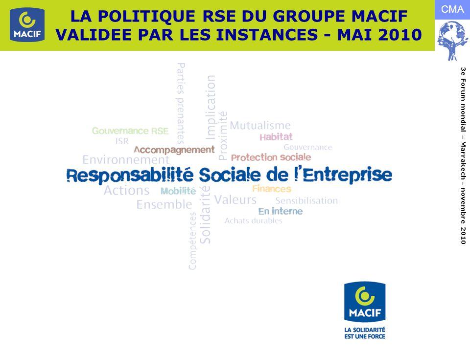 LA POLITIQUE RSE DU GROUPE MACIF VALIDEE PAR LES INSTANCES - MAI 2010