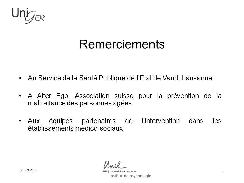 Remerciements Au Service de la Santé Publique de l'Etat de Vaud, Lausanne.