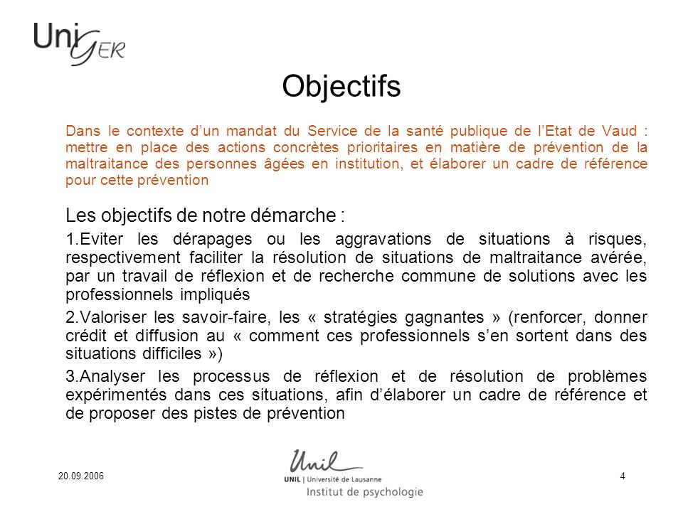 Objectifs Les objectifs de notre démarche :