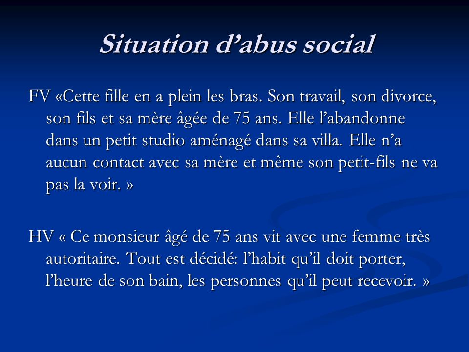 Situation d'abus social