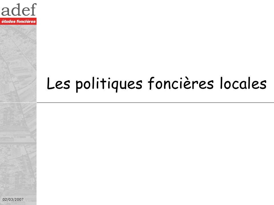 Les politiques foncières locales