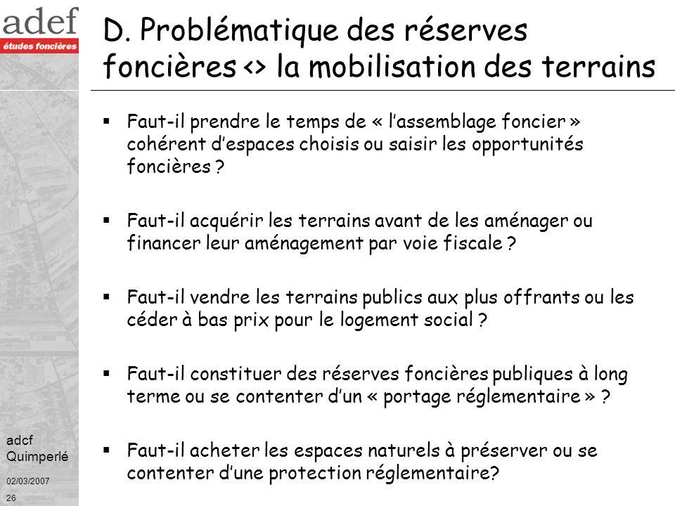 D. Problématique des réserves foncières <> la mobilisation des terrains