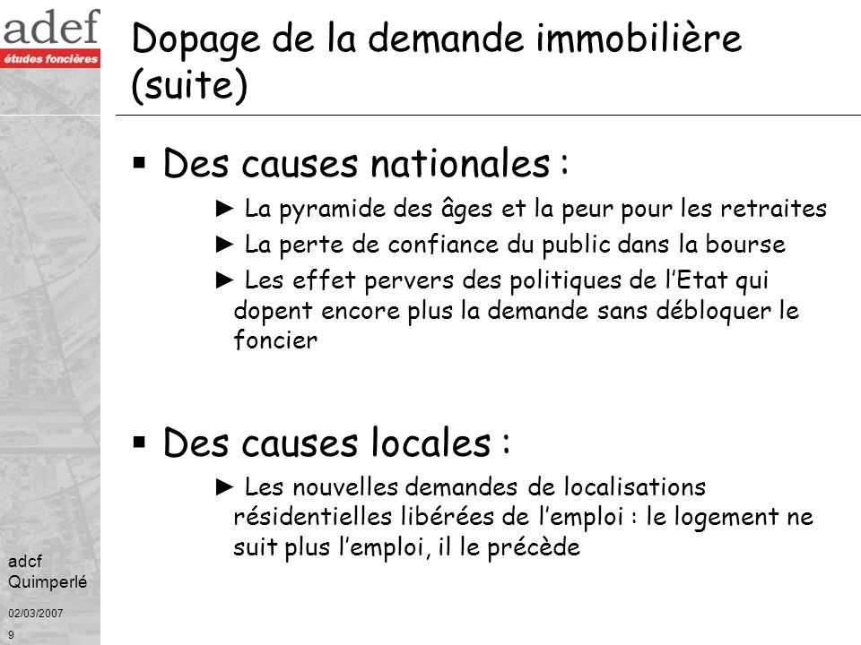 Dopage de la demande immobilière (suite)