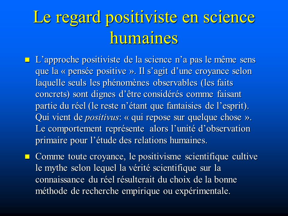 Le regard positiviste en science humaines