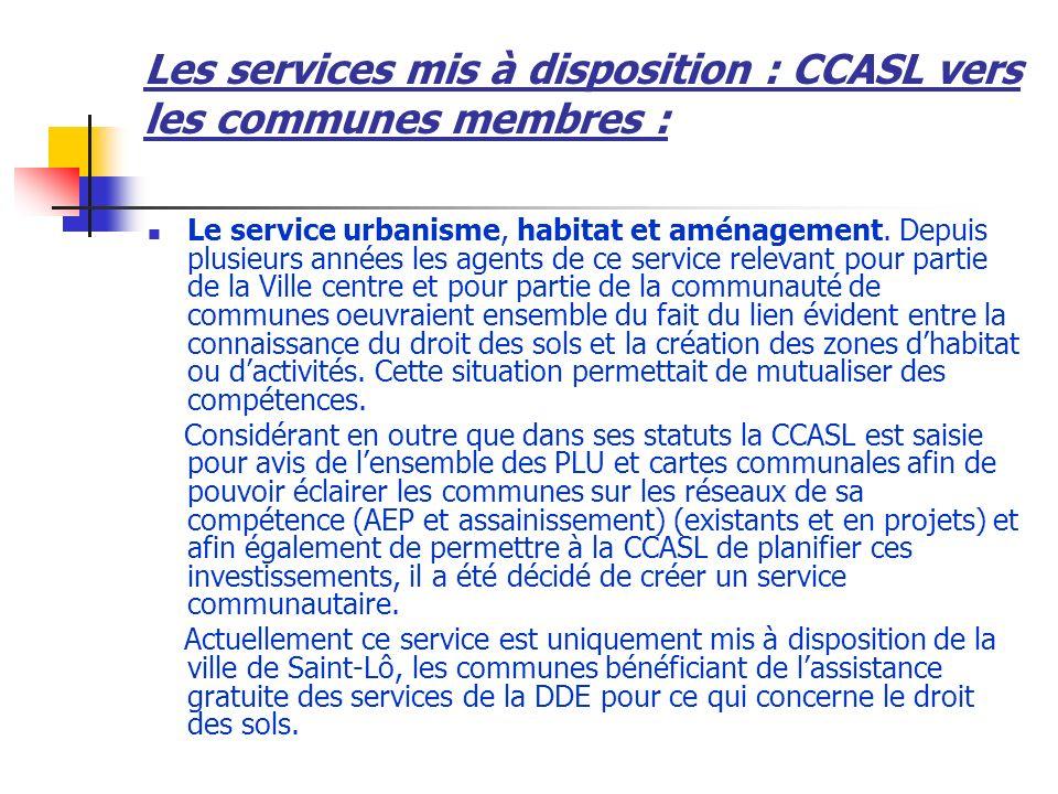 Les services mis à disposition : CCASL vers les communes membres :