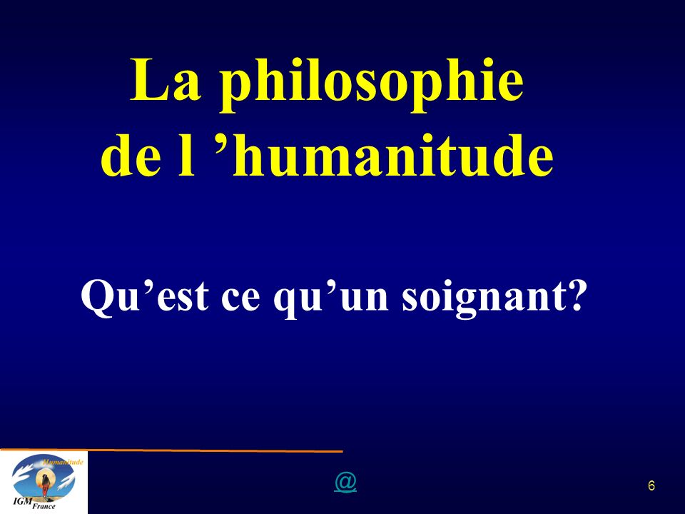 La philosophie de l 'humanitude