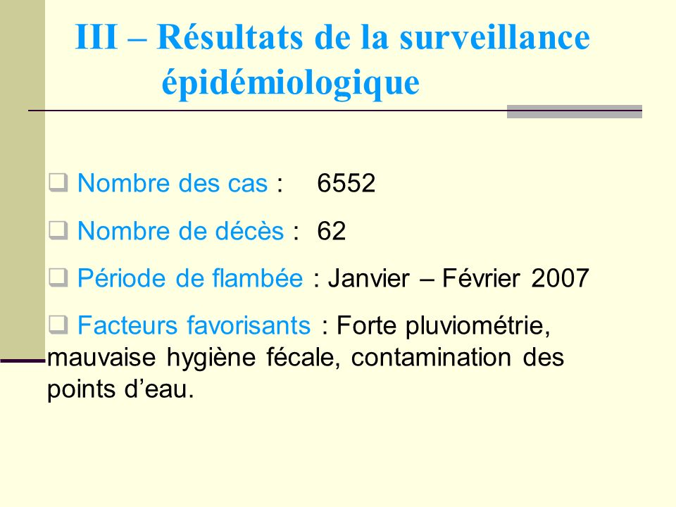 III – Résultats de la surveillance épidémiologique