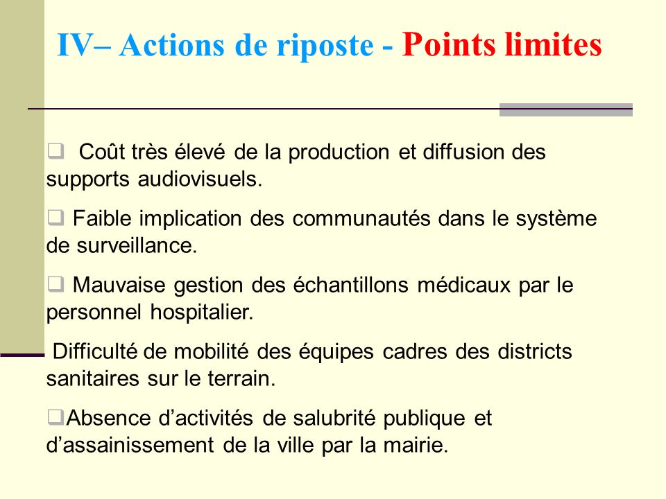 IV– Actions de riposte - Points limites