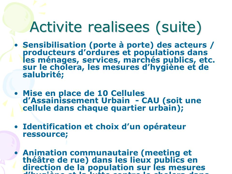 Activite realisees (suite)