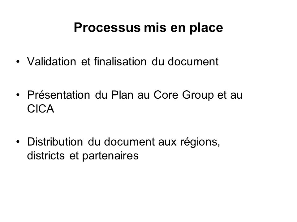 Processus mis en place Validation et finalisation du document