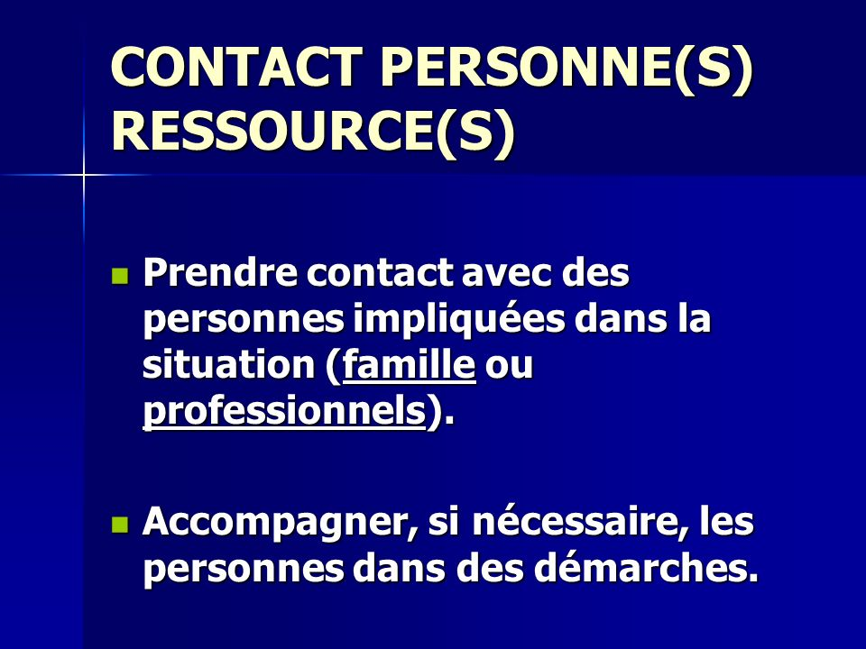CONTACT PERSONNE(S) RESSOURCE(S)
