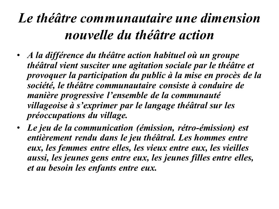 Le théâtre communautaire une dimension nouvelle du théâtre action