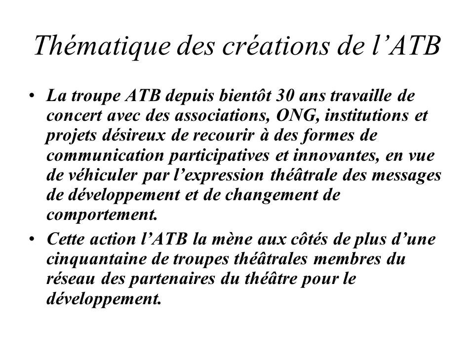 Thématique des créations de l'ATB