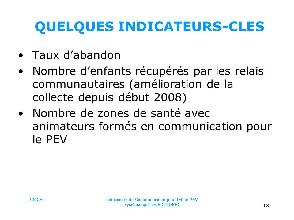 QUELQUES INDICATEURS-CLES