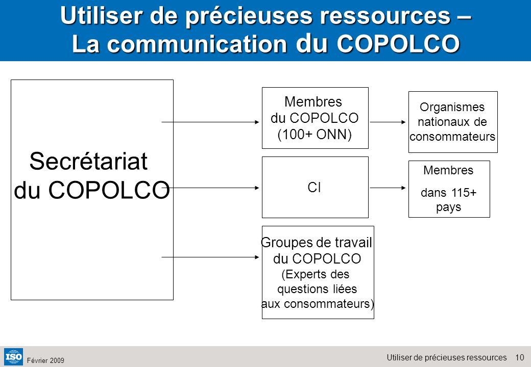 Utiliser de précieuses ressources – La communication du COPOLCO