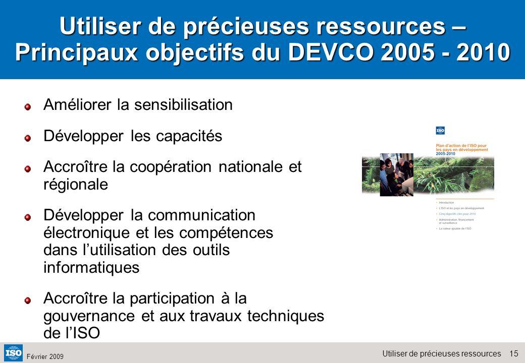 Utiliser de précieuses ressources – Principaux objectifs du DEVCO 2005 - 2010