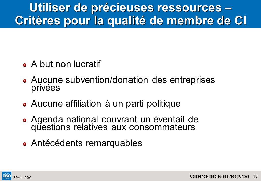 Utiliser de précieuses ressources – Critères pour la qualité de membre de CI