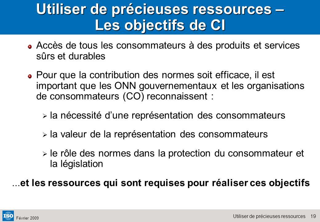 Utiliser de précieuses ressources – Les objectifs de CI