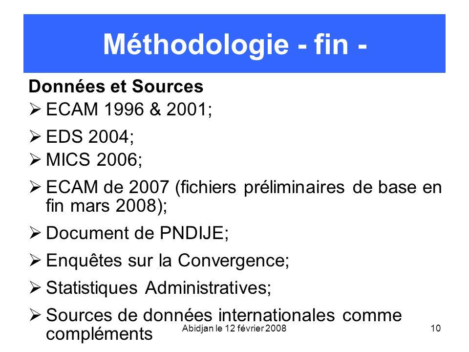Méthodologie - fin - Données et Sources ECAM 1996 & 2001; EDS 2004;