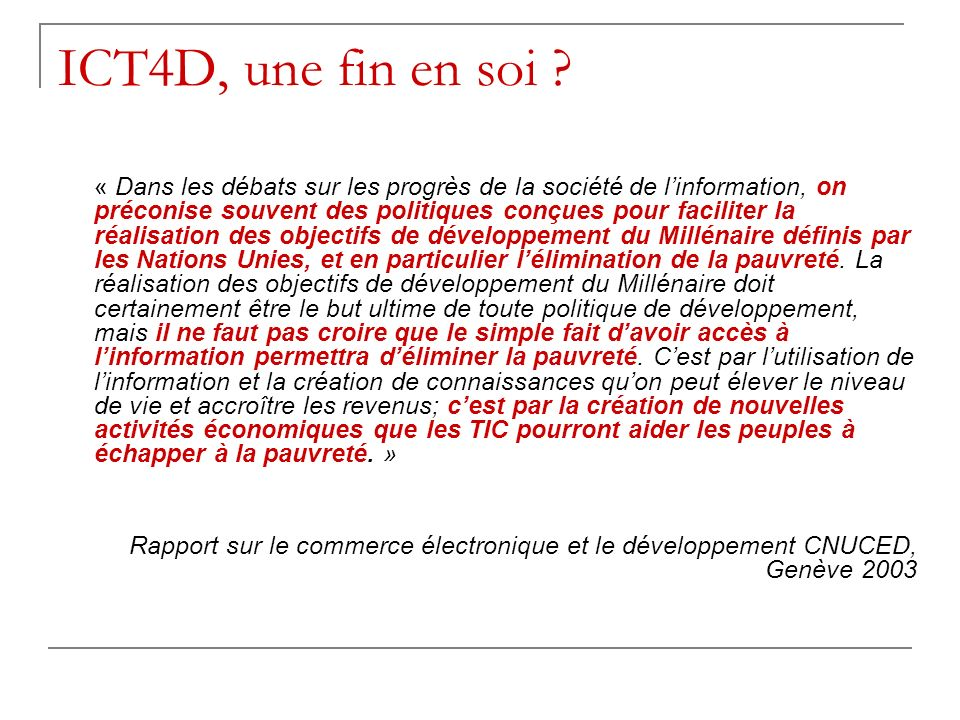 ICT4D, une fin en soi