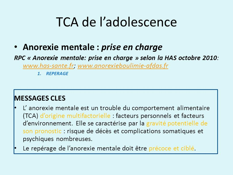 TCA de l'adolescence Anorexie mentale : prise en charge MESSAGES CLES