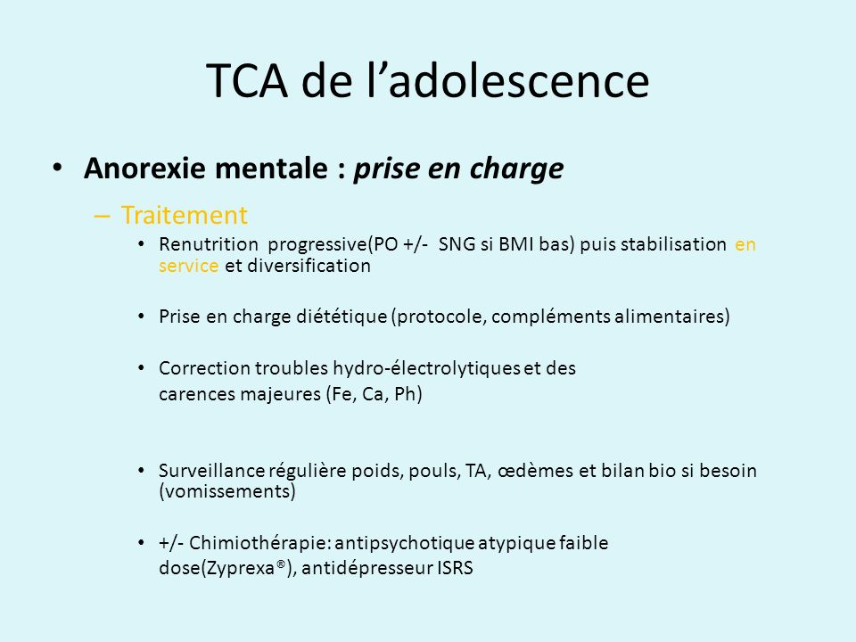 TCA de l'adolescence Anorexie mentale : prise en charge Traitement