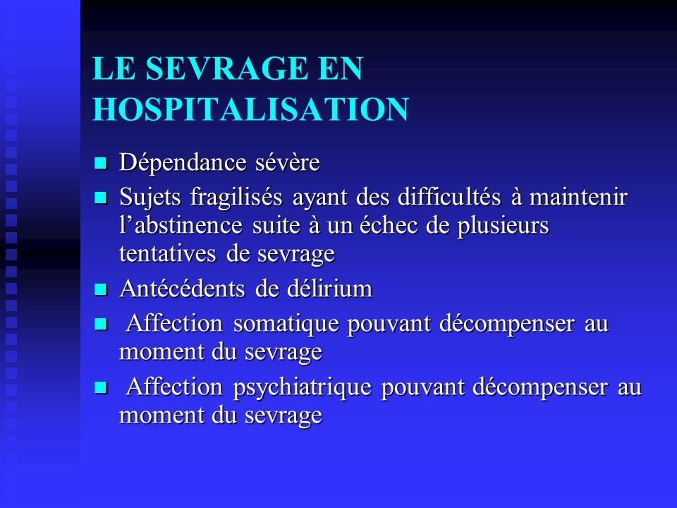 LE SEVRAGE EN HOSPITALISATION