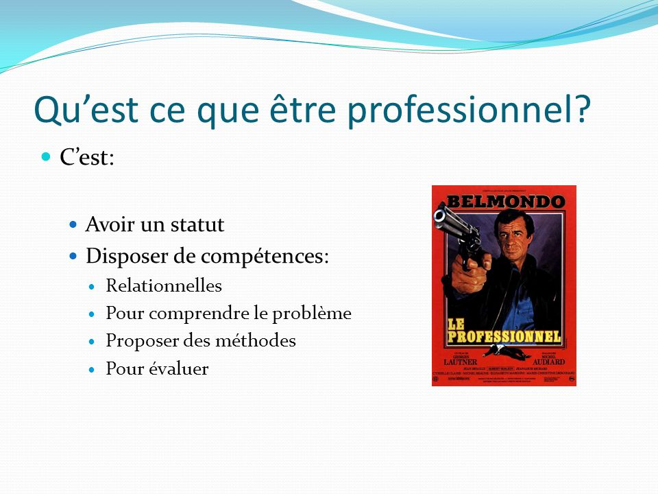 Qu'est ce que être professionnel