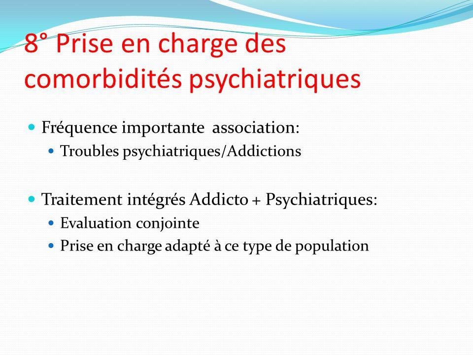 8° Prise en charge des comorbidités psychiatriques