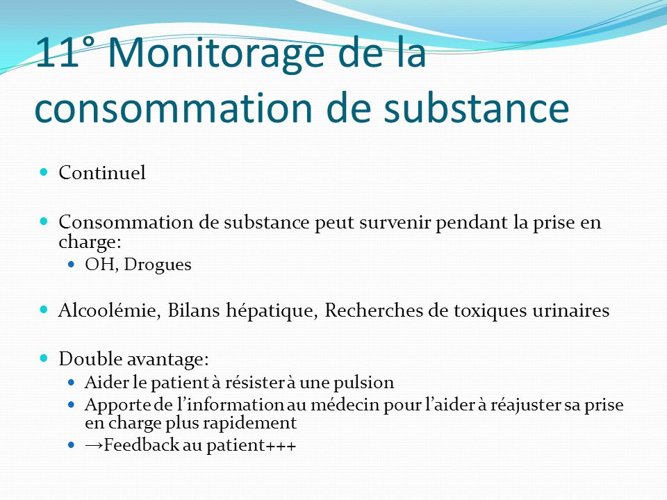11° Monitorage de la consommation de substance