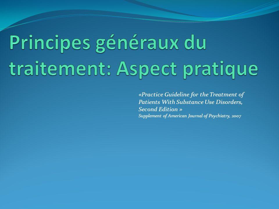 Principes généraux du traitement: Aspect pratique