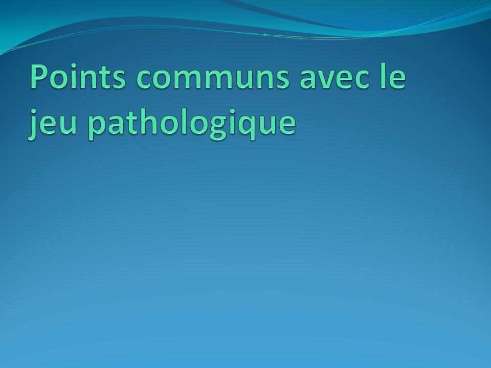 Points communs avec le jeu pathologique