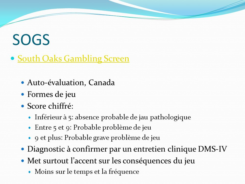 SOGS South Oaks Gambling Screen Auto-évaluation, Canada Formes de jeu