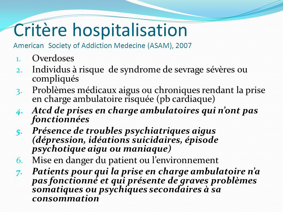 Critère hospitalisation American Society of Addiction Medecine (ASAM), 2007