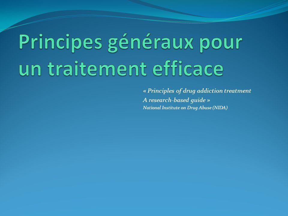 Principes généraux pour un traitement efficace