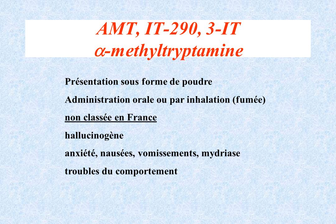 AMT, IT-290, 3-IT -methyltryptamine
