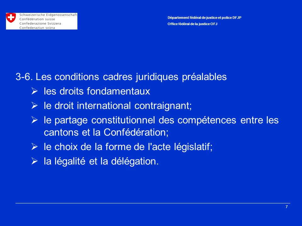 3-6. Les conditions cadres juridiques préalables