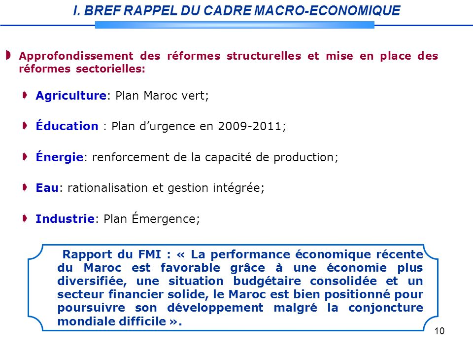 I. BREF RAPPEL DU CADRE MACRO-ECONOMIQUE