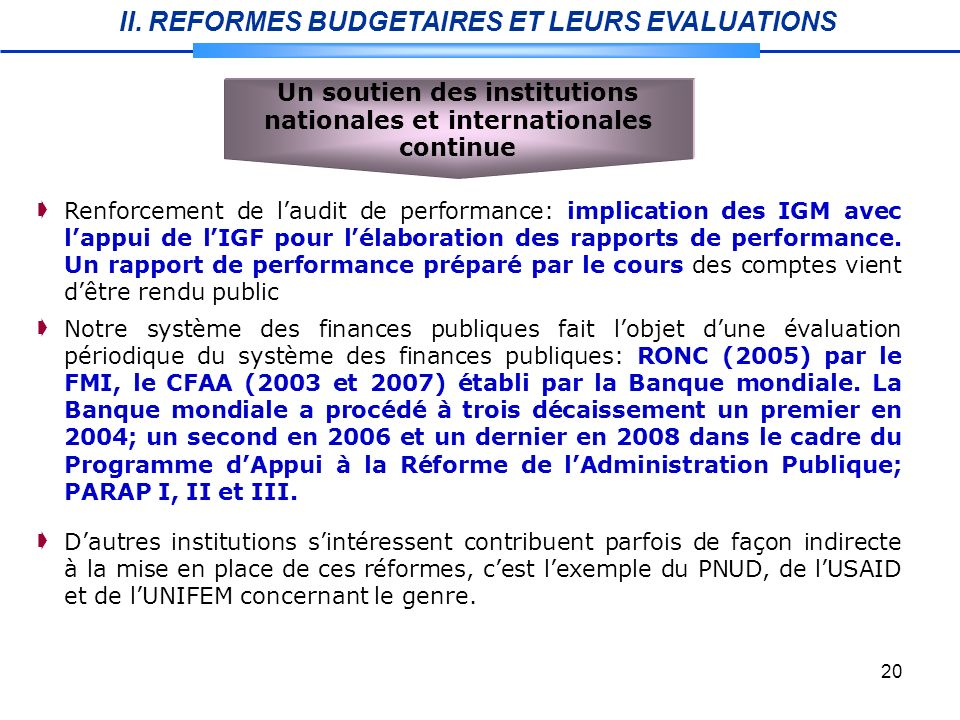 Un soutien des institutions nationales et internationales continue