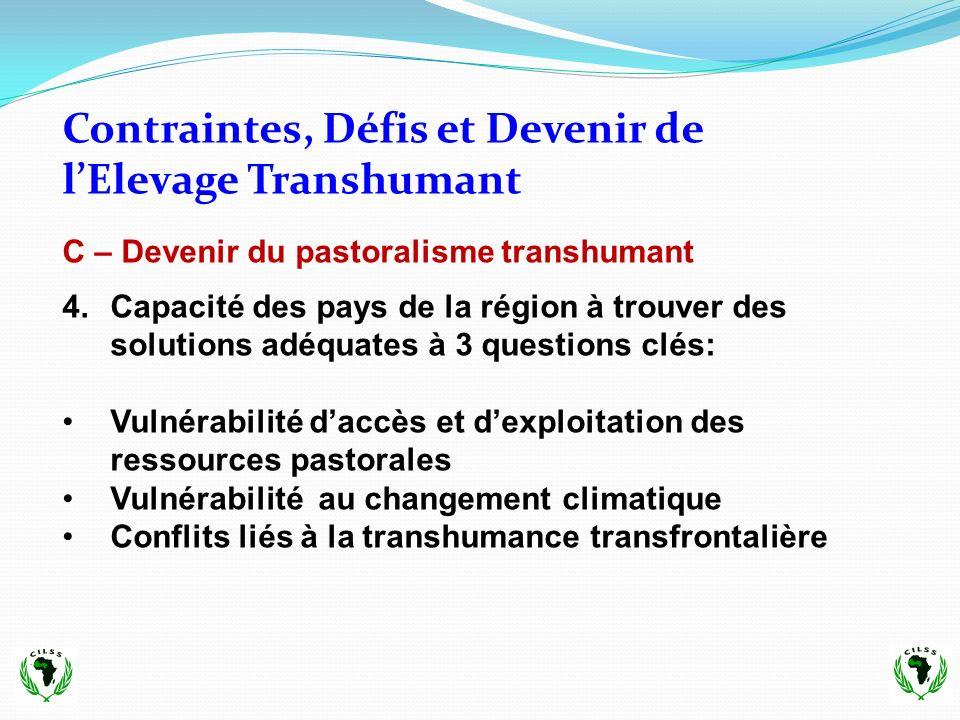 Contraintes, Défis et Devenir de l'Elevage Transhumant