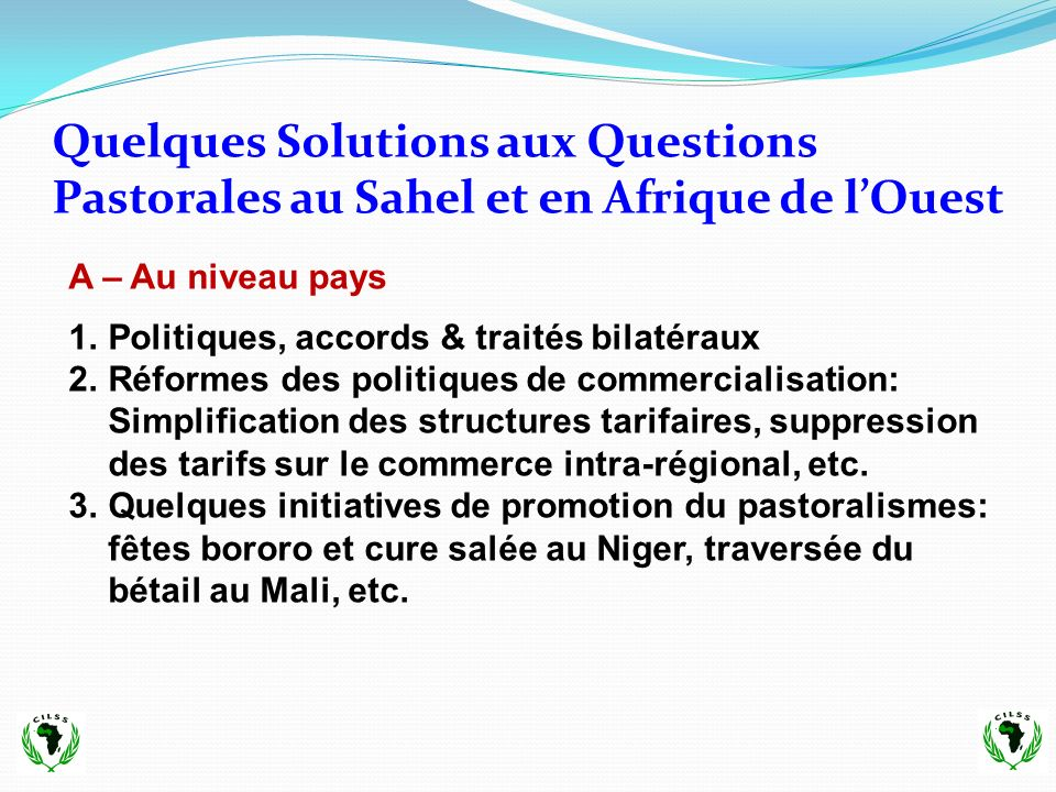 Quelques Solutions aux Questions Pastorales au Sahel et en Afrique de l'Ouest