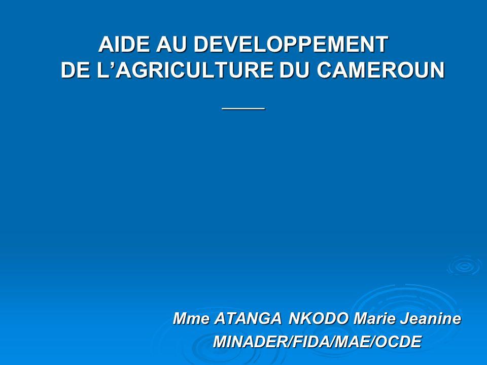 Mme ATANGA NKODO Marie Jeanine MINADER/FIDA/MAE/OCDE