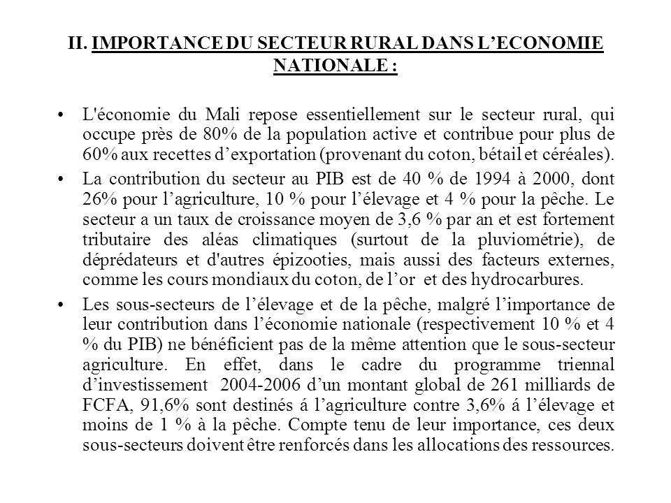 II. IMPORTANCE DU SECTEUR RURAL DANS L'ECONOMIE NATIONALE :