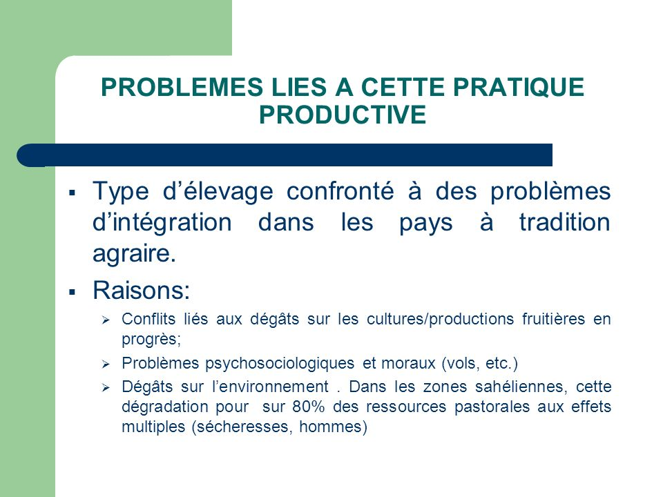 PROBLEMES LIES A CETTE PRATIQUE PRODUCTIVE