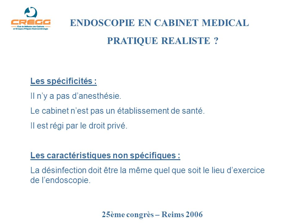 ENDOSCOPIE EN CABINET MEDICAL PRATIQUE REALISTE