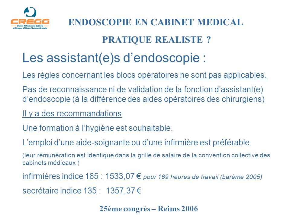 Les assistant(e)s d'endoscopie :
