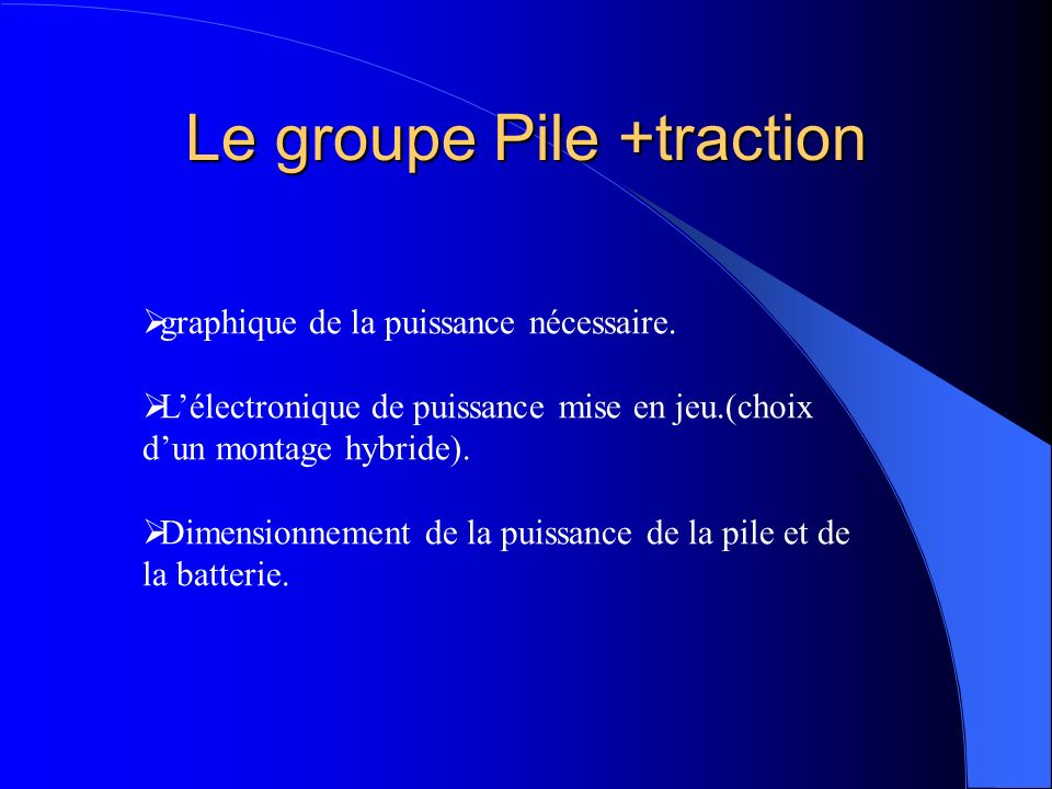 Le groupe Pile +traction