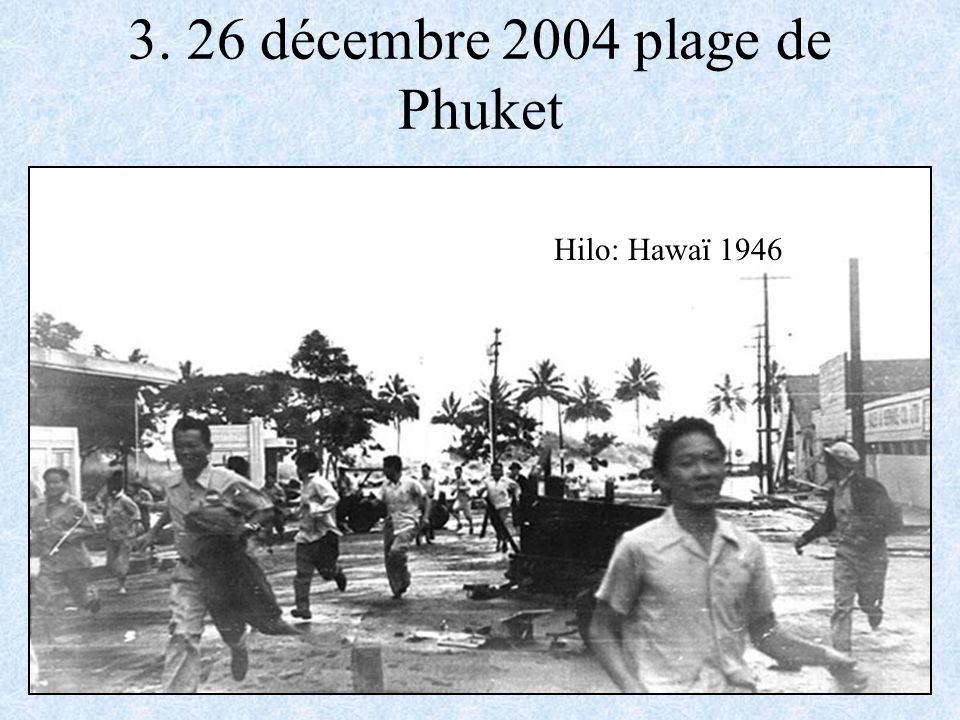 3. 26 décembre 2004 plage de Phuket