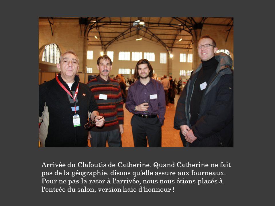 Arrivée du Clafoutis de Catherine