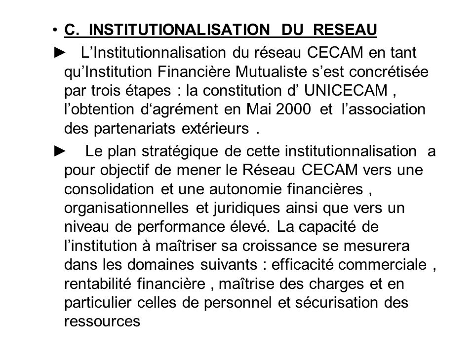 C. INSTITUTIONALISATION DU RESEAU